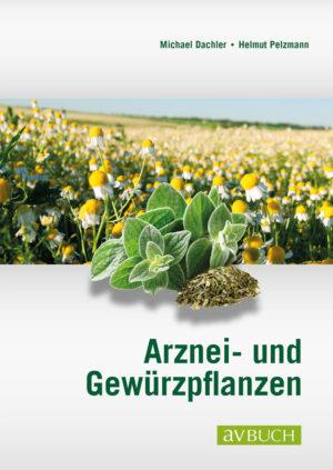 Arznei- und Gewürzpflanzen © CADMOS.de